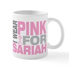 I wear pink for Sariah Small Mug