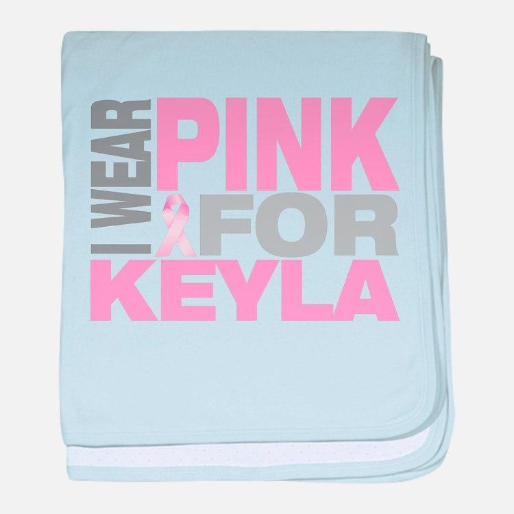 I wear pink for Keyla baby blanket