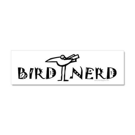 Bird Nerd Birding Car Magnet 10 x 3