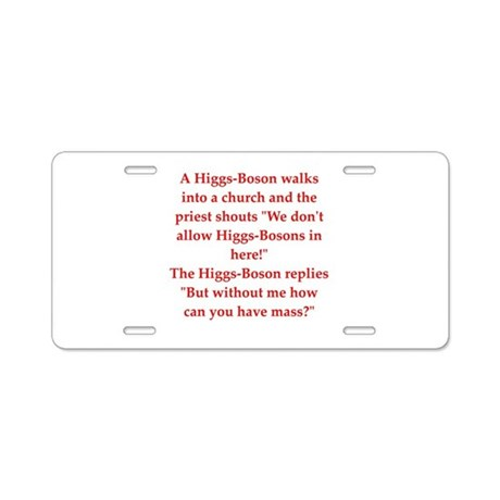 funny physics joke Aluminum License Plate