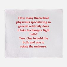 funny physics joke Throw Blanket