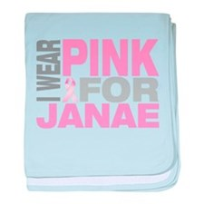 I wear pink for Janae baby blanket
