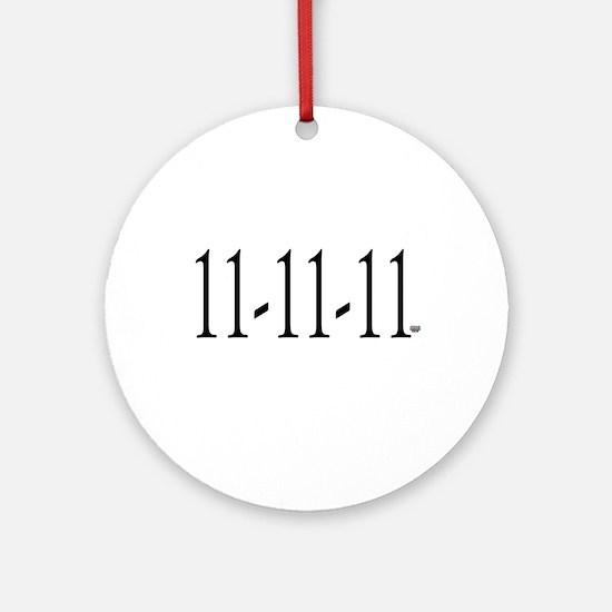 11-11-11 Ornament (Round)