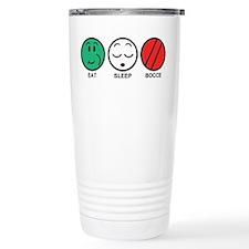 Eat Sleep Bocce Travel Mug