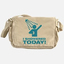 I Showered Today! Messenger Bag