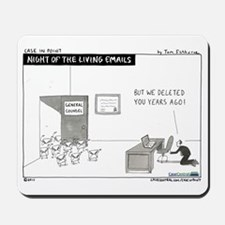 Night of the Living Emails Mousepad