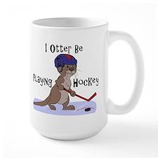 I Otter Be Playing Hockey Mug