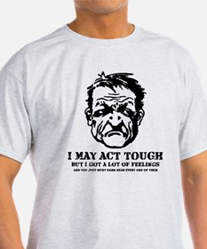 Tough Guy Hurt Feelings T-Shirt