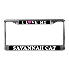 I Love My Savannah Cat License Plate Frame