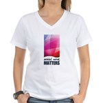 Social Work Matters Women's V-Neck T-Shirt