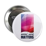 "Social Work Matters 2.25"" Button (10 pack)"