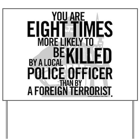 Terrorist Odds Yard Sign