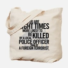 Terrorist Odds Tote Bag