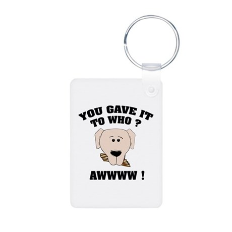 Give it to who ? Aluminum Photo Keychain