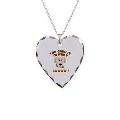 Give it to who ? Necklace Heart Charm