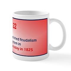 Mug: British Parliament abolished feudalism and th