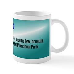 Mug: Rocky Mountains Park Act became law, creating