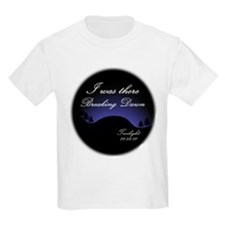 Breaking Dawn I was there... T-Shirt