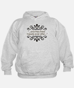 'Happily Ever After' Hoodie