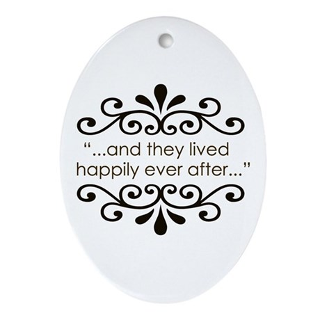 'Happily Ever After' Ornament (Oval)