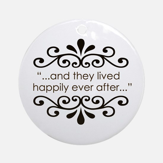 'Happily Ever After' Ornament (Round)