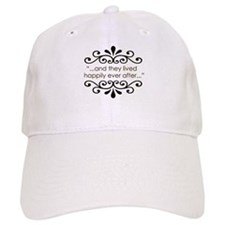 'Happily Ever After' Baseball Cap