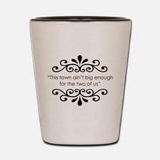 'This Town' Shot Glass
