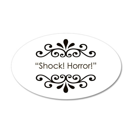 'Shock! Horror!' 38.5 x 24.5 Oval Wall Peel