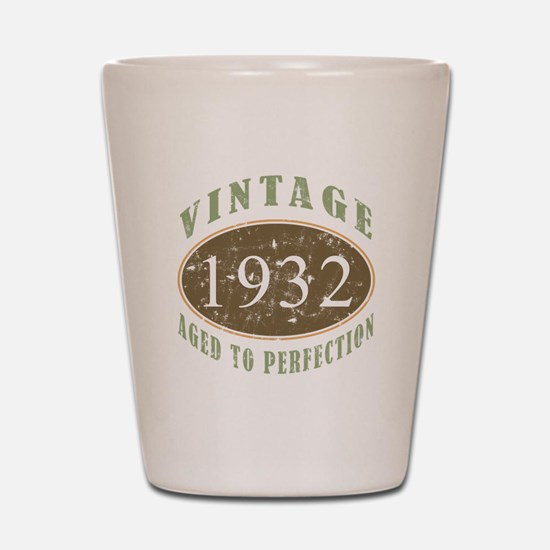 Vintage 1932 Aged To Perfection Shot Glass