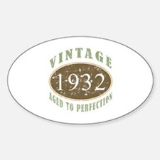 Vintage 1932 Aged To Perfection Sticker (Oval)