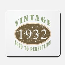 Vintage 1932 Aged To Perfection Mousepad