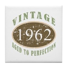 Vintage 1962 Aged To Perfection Tile Coaster
