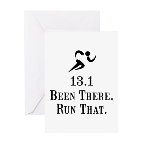 13.1 Been There Run That Greeting Card