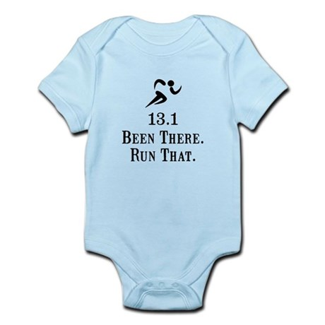 13.1 Been There Run That Infant Bodysuit
