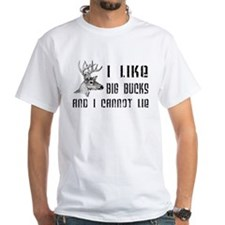 I Like Big Bucks Shirt