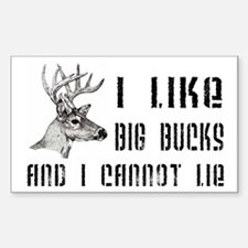 I Like Big Bucks Decal