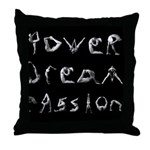 Throw Pillow   Power Dream Passion