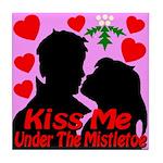 Kiss Me Under The Mistletoe Tile Coaster