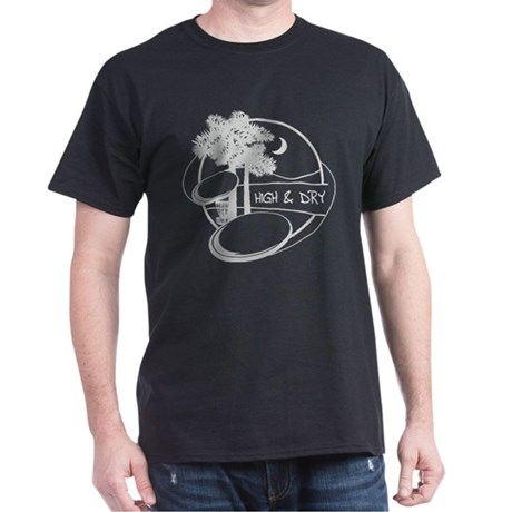 High and Dry Dark T-Shirt