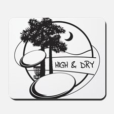 High and Dry Mousepad