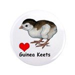 "Love Guinea Keets 3.5"" Button (100 pack)"