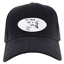 You throw like a girl. Baseball Hat
