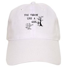 You throw like a girl. Baseball Cap