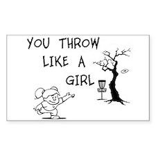 You throw like a girl. Decal