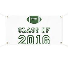 Class of 2016 Football Banner