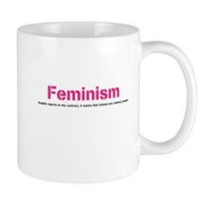 Funny Feminism Mug