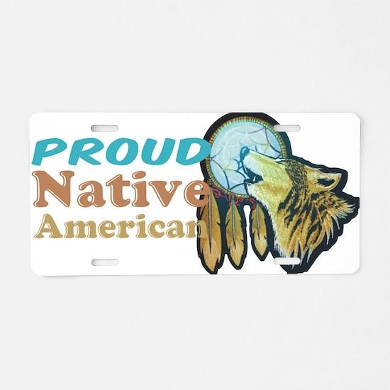 Proud Native American Aluminum License Plate