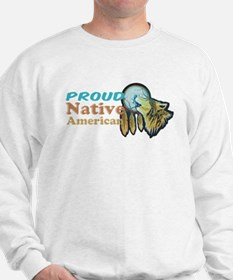 Proud Native American Sweatshirt