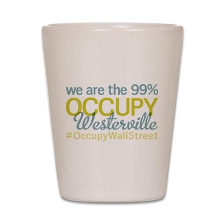 Occupy Westerville Shot Glass