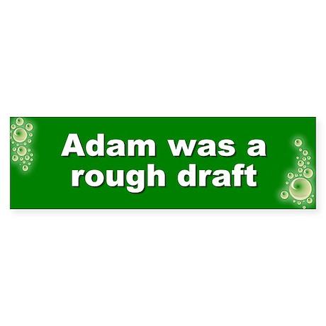 rough draft... Bumper Sticker